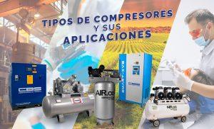 tipos de compresores y sus aplicaciones