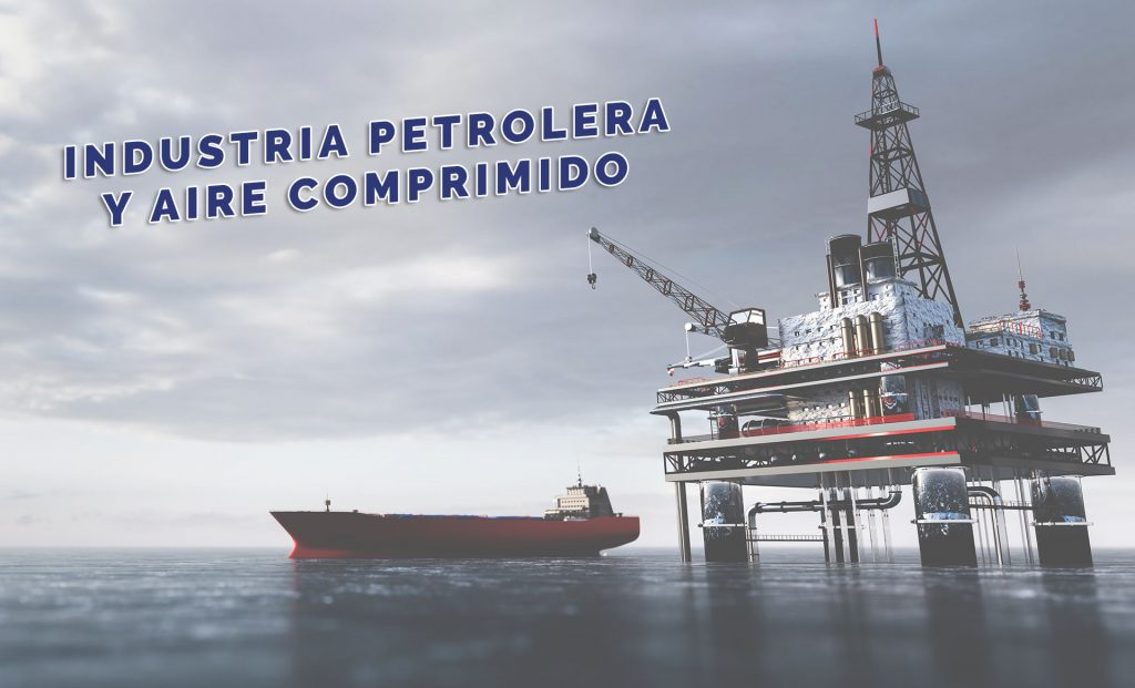 Industria petrolera y aire comprimido